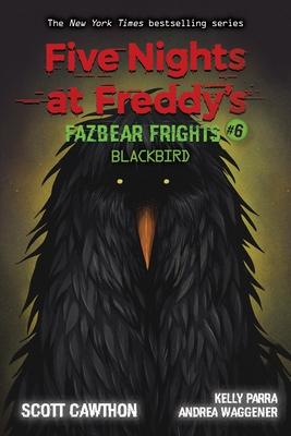 Five Nights at Freddy's: Fazbear Frights #6: Blackbird, Volume 6