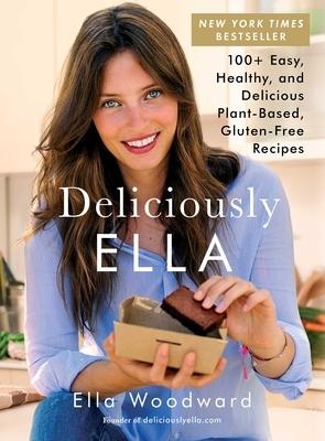 Deliciously Ella, Volume 1: 100+ Easy, Healthy, and Delicious Plant-Based, Gluten-Free Recipes