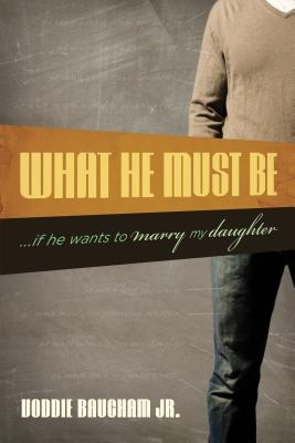What He Must Be: ...If He Wants to Marry My Daughter