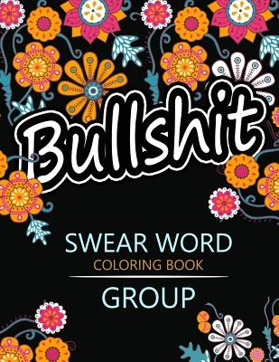 Swear Word coloring Book Group: Insult coloring book, Adult coloring books