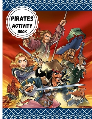 Pirates Activity Book: The Easy and Relaxing Memory Activity Book for Adults, coloring mandalas, sudoku, crossword, mazes and More! - ( pirat