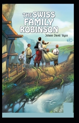 The swiss family robinson: illustrated edition