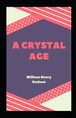 A Crystal Age Illustrated