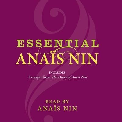 Essential Anais Nin