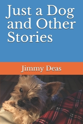 Just a Dog and Other Stories
