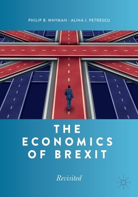 The Economics of Brexit: Revisited