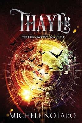 Thayer: The Brinnswick Chronicles I