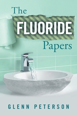 The Fluoride Papers