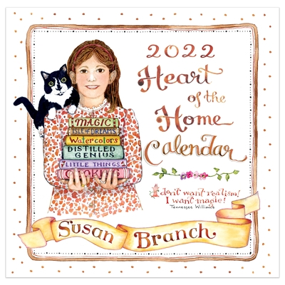 Cal 2022- Susan Branch (Heart of the Home) Wall