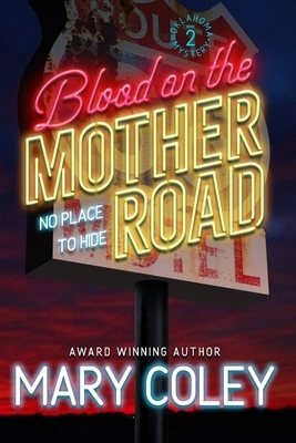Blood on the Mother Road: No Place to Hide
