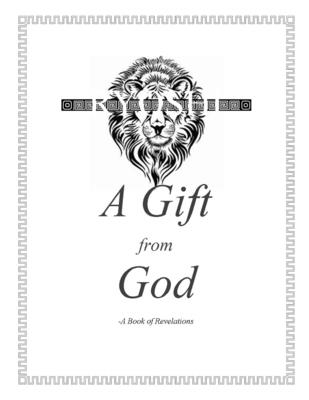 A Gift from God: A Book of Revelations