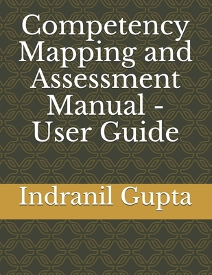 Competency Mapping and Assessment Manual - User Guide