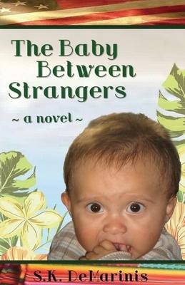 The Baby Between Strangers