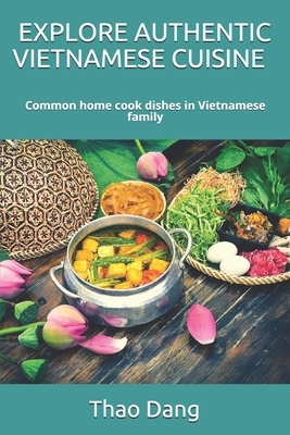 Explore Authentic Vietnamese Cuisine: Common home cook dishes in Vietnamese family