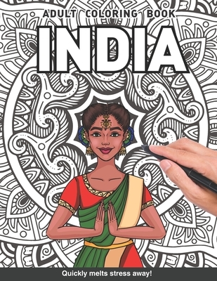 India Adults Coloring Book: Indian gift country for adults relaxation art large creativity grown ups coloring relaxation stress relieving patterns