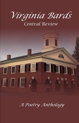 Virginia Bards Central Poetry Review