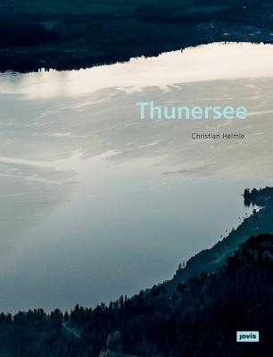 Christian Helmle: Thunersee
