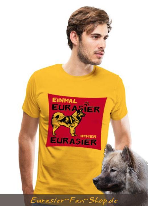 Eurasier T-Shirt Männer - Einmal Eursaier - immer Eurasier