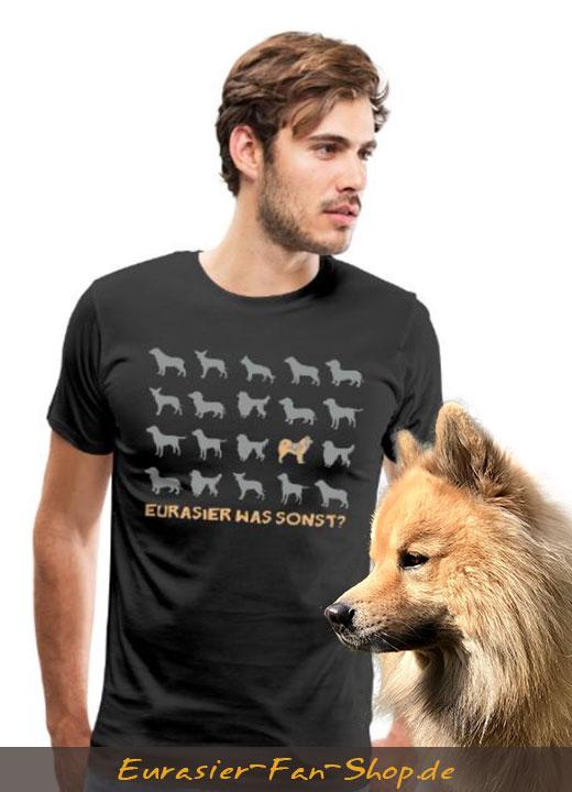 Eurasier T-Shirt Männer - Eurasier was sonst?