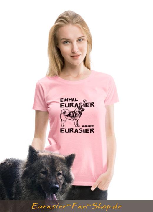 Eurasier T-Shirt Frauen - Einmal Eurasier