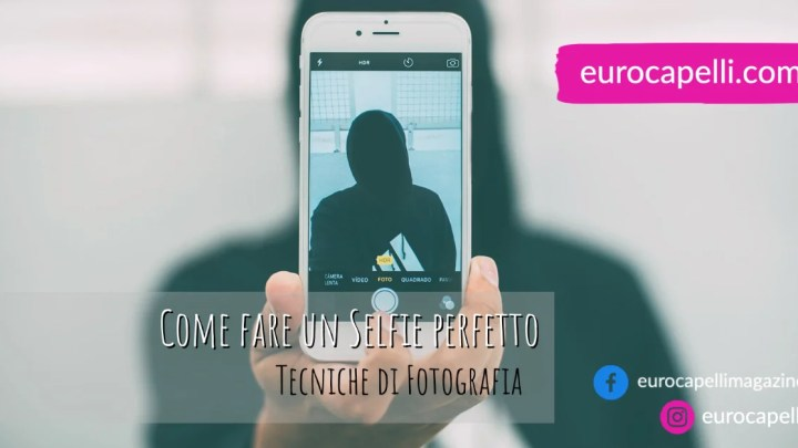 Come fare un Selfie perfetto, Tecniche di Fotografia