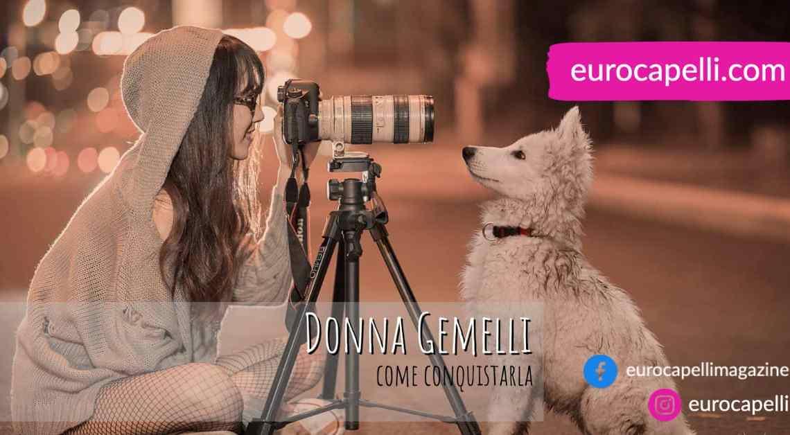Donna Gemelli, come conquistarla
