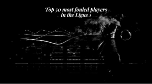 Top 50 most fouled players in the Ligue 1