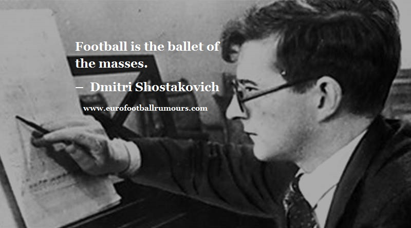 Football Quotes 27 Dmitri Shostakovich
