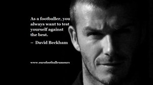 Football Quotes 41 David Beckham