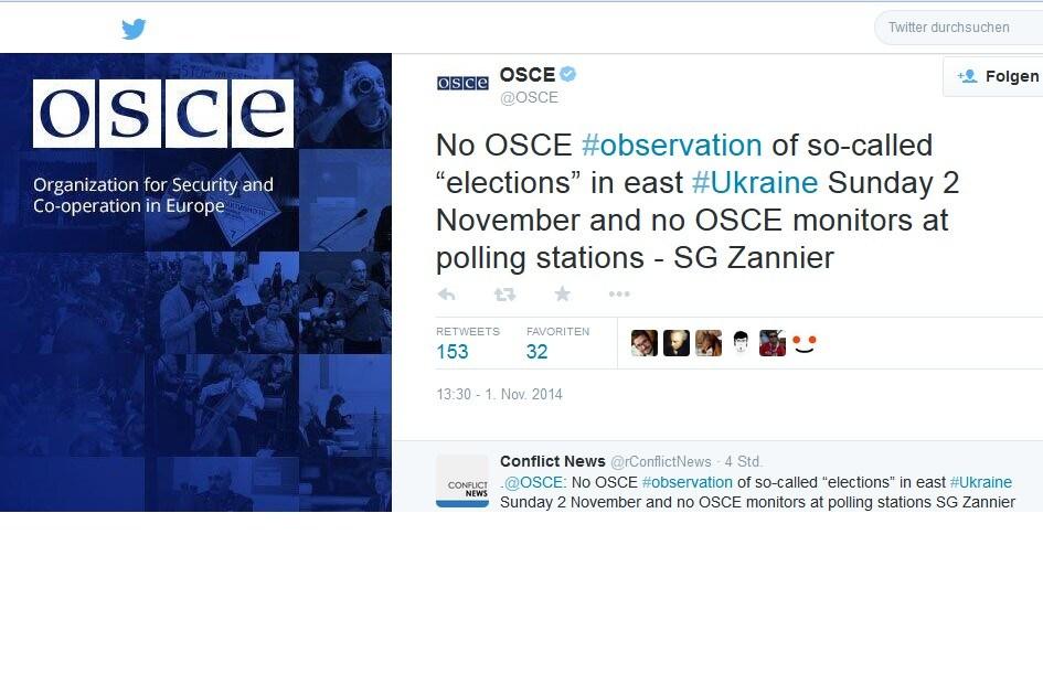 """""""Keine OSZE #observation der sogenannten """"Wahlen"""" in der Ost-#Ukraine Sonntag 2. November und keine OSZE-Beobachter in den Wahllokalen – Generalsekretär Zannier — OSCE"""" (@OSCE) 1. November 2014"""