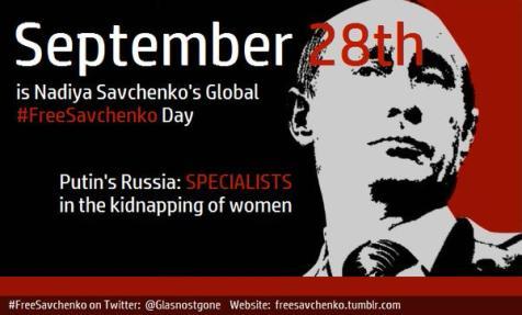 September 28 - Nadiya Savchenko's Global #FreeSavchenko Day