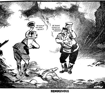"David Low named his political cartoon describing the German-Russian invasion of Poland that started the WW2 - ""Rendezvous."" The cartoon depicts a meeting by the two allied Nazi-Soviet dictators over the corpse of a Polish defender. Hitler says to Stalin while smiling, lifting his hat and bowing: ""The Scum of the Earth, I believe?"" and Stalin responds to him ""The Bloody Assassin of the Workers, I presume?"" while smiling, bowing and lifting his in kind. The secret agreement on the division of Poland that was part of the Molotov-Ribbentrop Pact was not yet known, but nonetheless, Low recognized what happened and drew it in this work. (Image: The Evening Standard (UK), September 20, 1939 issue)"