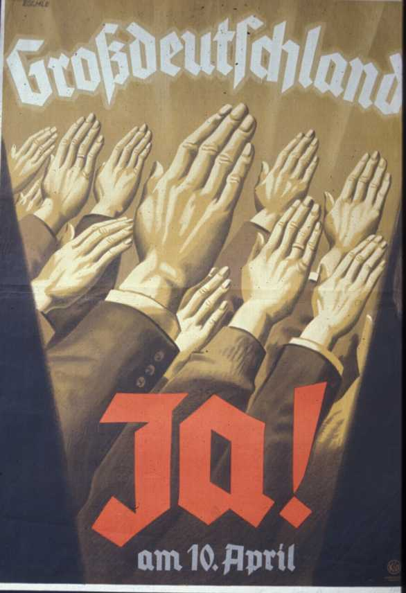 "Propaganda poster calling Austrians to vote for ""Great Germany"" at the plebiscite"