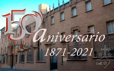 150 AÑOS DE LAS CARMELITAS MISIONERAS TERESIANAS EN TARRAGONA