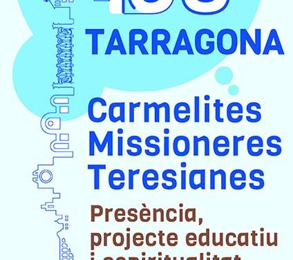 150 ANIVERSARIO DE  LA PRESENCIA DE LAS CMT EN TARRAGONA