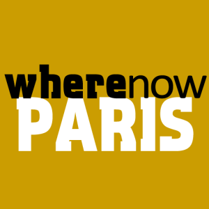 Where Now Paris selected