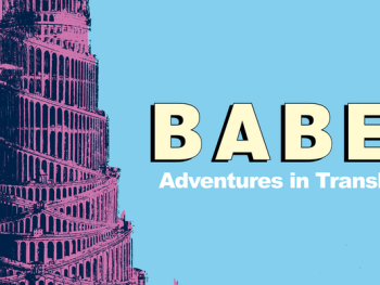 Babel – adventures in translation