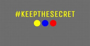 #keepthesecret!