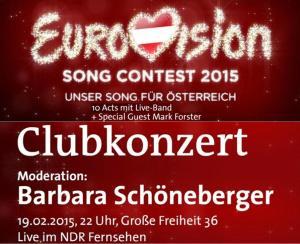"""Clubkonzert-""""Eurovision Song Contest 2015 - Unser Song für Österreich"""""""