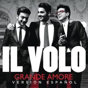 Il Volo estrenan su nuevo single