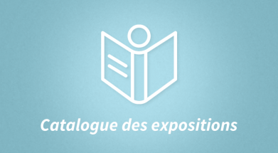 Catalogue des expositions