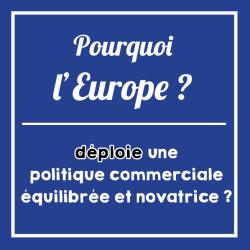 Pourquoi-Europe-politique-commerciale-equilibree-novatrice