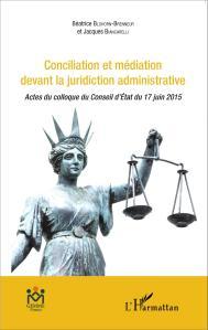 Conciliation et médiation devant la juridiction administrative