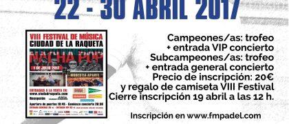 Afiche del Open Pádel VIII Festival Música Ciudad de la Raqueta.