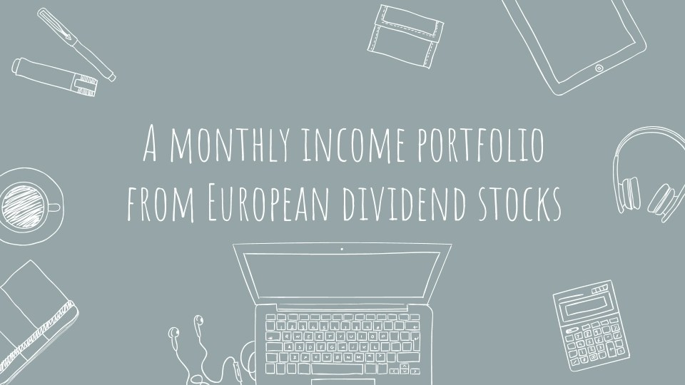 Read more about the article A monthly income portfolio from European dividend aristocrats