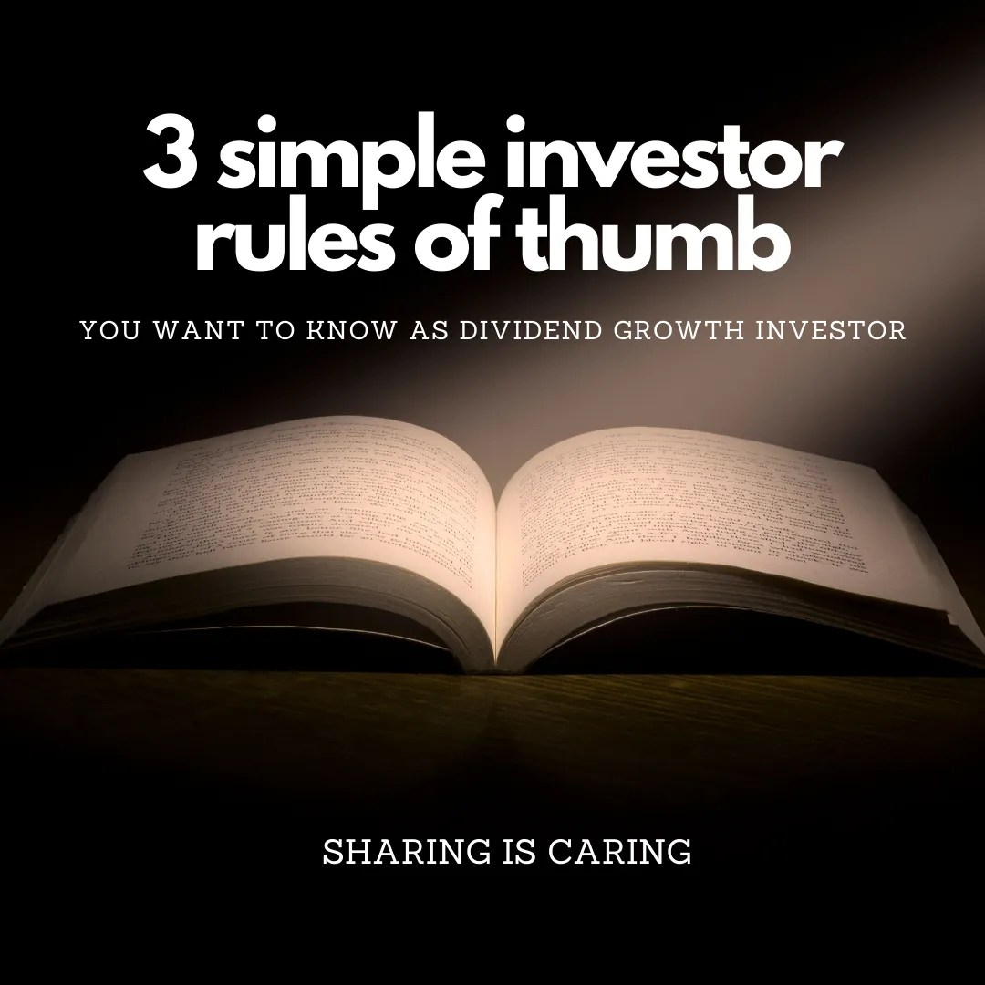 Read more about the article 3 investor rules of thumb every dividend investor should know