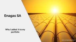Read more about the article Recent Purchase: Enagas SA – A high-yield European Utility