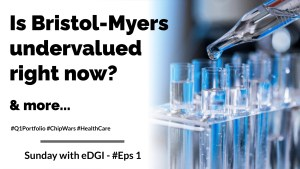 Read more about the article Is Bristol Myers Squibb undervalued right now? | Sunday with eDGI | Eps #1