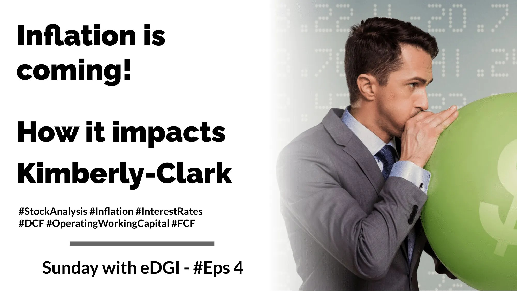 Read more about the article Inflation is coming! How it impacts Kimberly-Clark | Eps #4