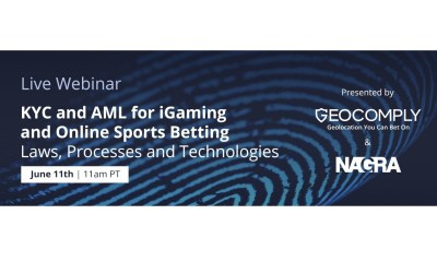 Live Webinar – KYC and AML for iGaming and Online Sports Betting with NAGRA and GeoComply